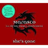 "She's Gone (feat. Big Boy Timmy And Bandanaman) [Maxi-CD]von ""Marasco"""