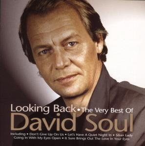 David Soul - Looking Back: The Very Best of David Soul - Zortam Music
