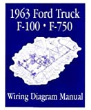 1963 Ford F-100 F-150 To F-750 Truck Electrical Wiring Diagrams Schematic Manual