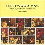 The Complete Blue Horizon Sessions ~ Fleetwood Mac