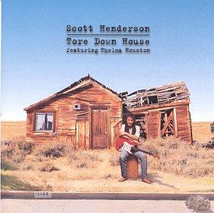 Scott henderson thelma houston tore down house 1997 for House music 1997