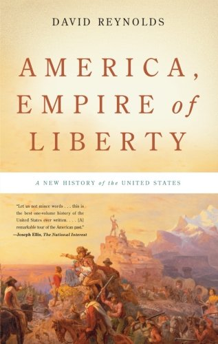 America, Empire Of Liberty - David Reynolds