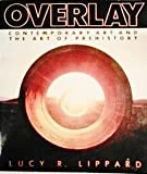OVERLAY (0394711459) by Lippard, Lucy