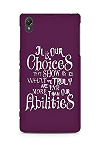 AMEZ our choices show what we are Back Cover For Sony Xperia Z1 C6902
