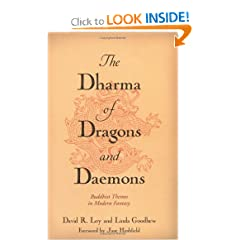 The Dharma of Dragons and Daemons: Buddhist Themes in Modern Fantasy by Jane Hirshfield,&#32;David R. Loy and Linda Goodhew