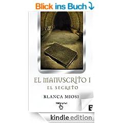 El Manuscrito 1. El secreto