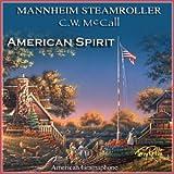 Songtexte von Mannheim Steamroller and C. W. McCall - American Spirit