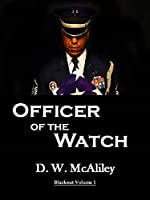 Officer Of The Watch (Blackout Book 1)