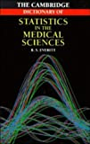 Cambridge Dictionary of Statistics in the Medical Sciences (0521473829) by Everitt, Brian S.