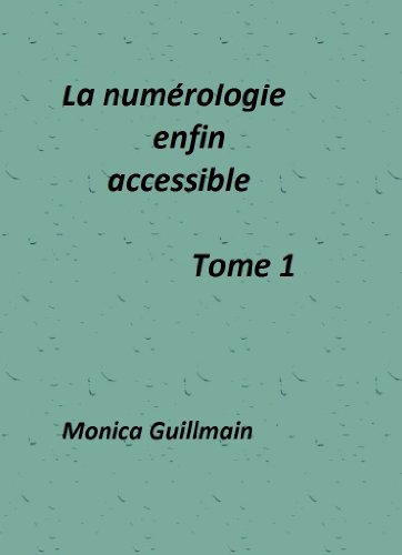 Couverture du livre La numérologie enfin accessible (NUMEROLOGIE - ESOTERISME t. 1)