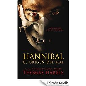 Hannibal. El origen del mal (Exitos De Plaza & Janes)