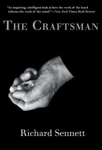 The Craftsman, Prof. Richard Sennett