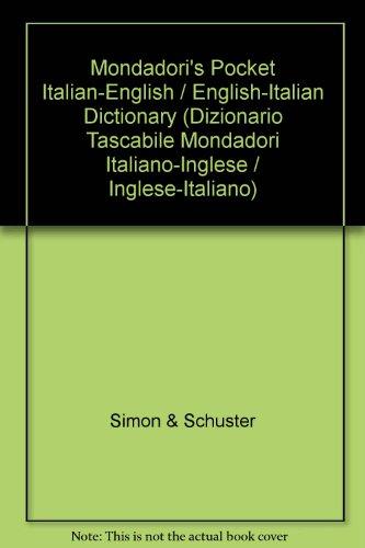 Mondadori's Pocket Italian-English / English-Italian Dictionary (Dizionario Tascabile Mondadori Italiano-Inglese / Ingle
