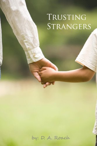 Book: Trusting Strangers by D.A. Roach