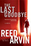 The Last Goodbye, Arvin, Reed