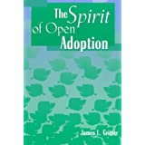 The Spirit of Open Adoption ~ James L. Gritter