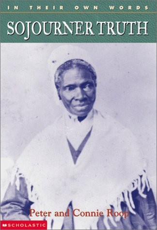 In Their Own Words:  Sojourner Truth