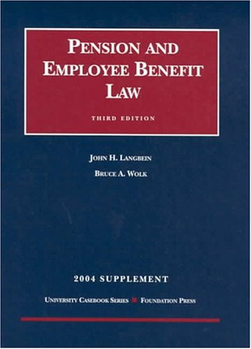 2004 Supplement To Pension And Employee Benefit Law