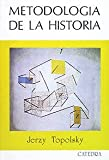 img - for Metodologia de la Historia/ Methodology of History (Spanish Edition) book / textbook / text book