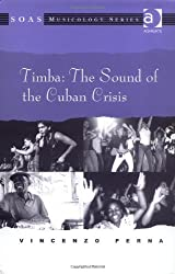 Timba: The Sound Of The Cuban Crisis