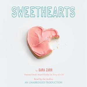 Sweethearts | [Sara Zarr]