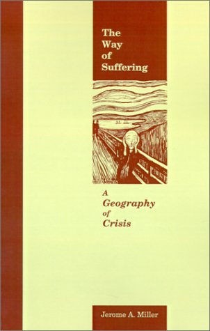 Buy The Way of Suffering A Geography of Crisis087840631X Filter