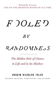 "Cover of ""Fooled by Randomness: The Hidde..."