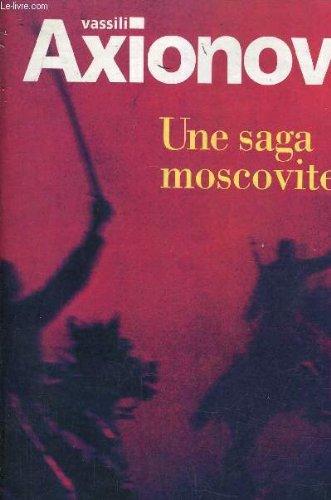 Une saga moscovite