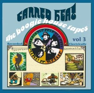 Canned Heat - Boogie House Tapes, Vol. 3: Recorded Electrically - Zortam Music