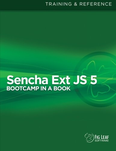 Sencha Ext JS 5 Bootcamp in a Book