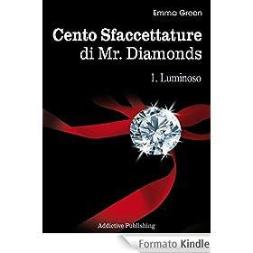 Emma Green - Cento Sfaccettature di Mr. Diamonds vol. 1 - Luminoso (2013)