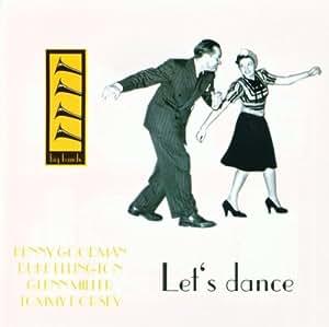 Let S Dance Benny Goodman Duke Ellington Glenn Miller