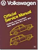 Image of Volkswagen FastBack and Squareback Official Service Manual Type 3: 1968-1973