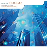 The Best of House, Vol. 3: House + Progressive House
