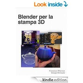 Blender per la Stampa 3D (Italian Edition)