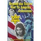 img - for Beyond the Yellow Star to America by Inge Auerbacher (1994-11-03) book / textbook / text book