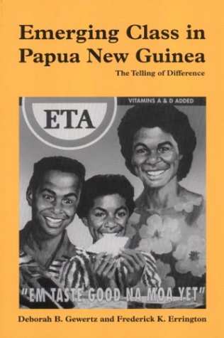 Emerging Class in Papua New Guinea: The Telling of Difference