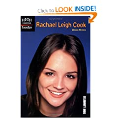 Rachael Leigh Cook (High Interest Books: Celebrity BIOS) by Ursula Rivera