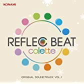 REFLEC BEAT colette ORIGINAL SOUNDTRACK VOL.1