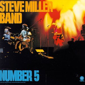 Steve Miller Band - Number 5 - Zortam Music