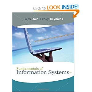 Fundamentals of Information Systems  by Ralph Stair