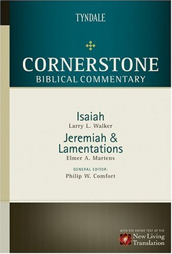 Isaiah, Jeremiah, Lamentations (Cornerstone Biblical Commentary Book 8)
