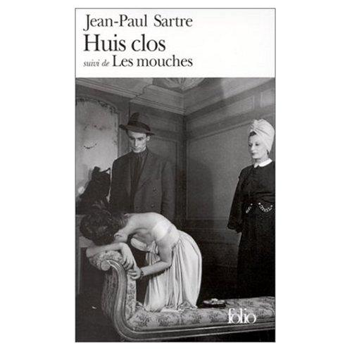 Huis clos et les Mouches (French Edition)
