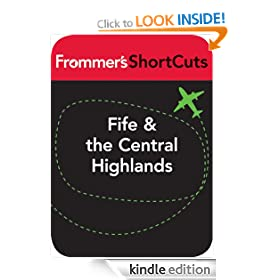 Fife and the Central Highlands, Scotland: Frommer's ShortCuts