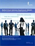 Medical School Admission Requirements (Msar) 2011-2012: The Most Authoritative Guide to U.S. and Canadian Medical Schools