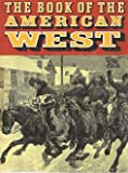 img - for The Book of the American West book / textbook / text book