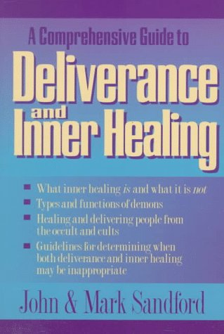 Image for Deliverance and Inner Healing