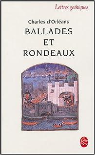 Ballades et rondeaux - Charles d`Orléans - Babelio