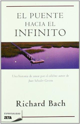 EL PUENTE HACIA EL INFINITO (BEST SELLER ZETA BOLSILLO)