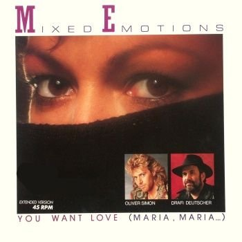 The Mixed Emotions - You Want Love (Maria, Maria) - Zortam Music